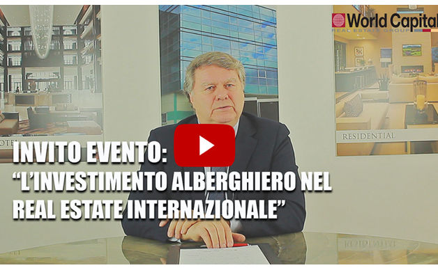 IlQI e World Capital per l'investimento alberghiero nel real estate internazionale  - 4 aprile, Milano