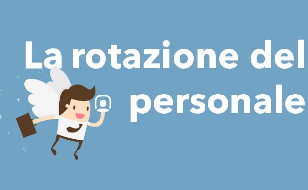 La tua impresa ha un'elevata rotazione del personale? Ecco perché!